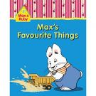 Max and Ruby: Max's Favourite Things (Board book)