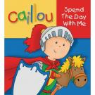 Caillou Spend the Day With Me