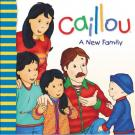 Caillou A New Family