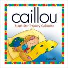 Caillou North Star Treasury Collections [6 Books in 1]